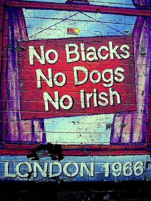 No Blacks, no Dogs, no Irish