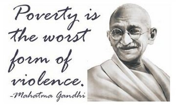 poverty is the worst form of violence Gandhi